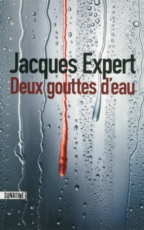 Deux gouttes d'eau - JacquesExpert