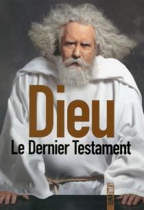 Le dernier testament : mémoires - DavidJaverbaum