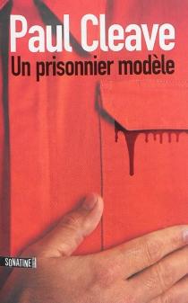 Un prisonnier modèle - PaulCleave