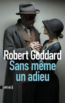 Sans même un adieu - RobertGoddard