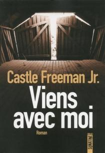 Viens avec moi - CastleFreeman