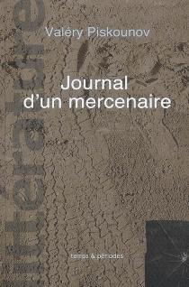 Journal d'un mercenaire - ValéryPiskounov