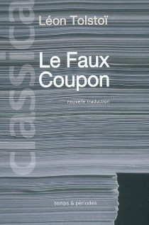 Le faux coupon - Lev Nikolaïevitch Tolstoï