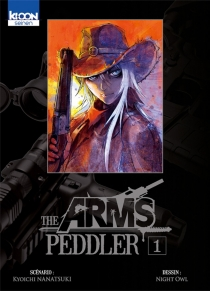 The arms peddler - Kyôichi Nanatsuki