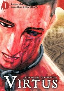 Virtus : le sang des gladiateurs - Gibbon