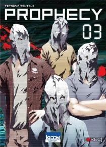 Prophecy - TetsuyaTsutsui