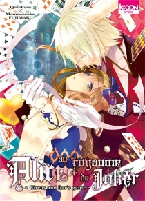Alice au royaume de Joker : circus and liar's game - QuinRose