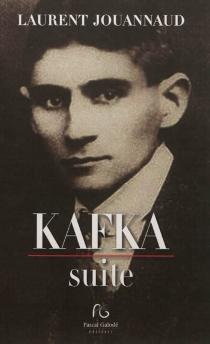 Kafka : suite - LaurentJouannaud