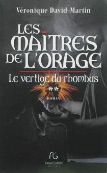 Les maîtres de l'orage - VéroniqueDavid-Martin