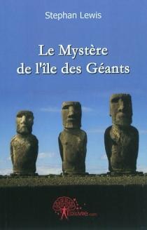 Le mystère de l'île des géants - StephanLewis