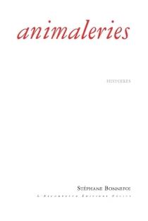 Animaleries : histoires - StéphaneBonnefoi