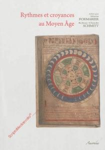 Rythmes et croyances au Moyen Age : actes de la journée d'étude -
