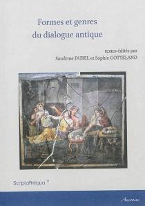Formes et genres du dialogue antique -