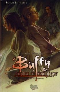 Buffy contre les vampires| Saison 8 inédite - JaneEspenson