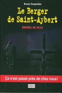 Le berger de Saint-Aybert - Bruno Carpentier