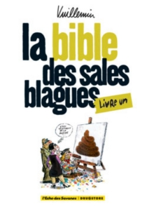 La bible des sales blagues - Vuillemin