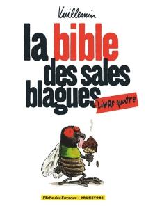 La bible des sales blagues - Vuillemin