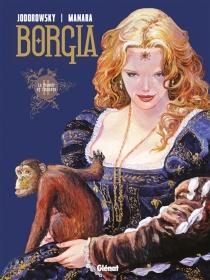 Borgia - AlexandroJodorowsky