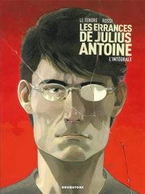 Les errances de Julius Antoine - SergeLe Tendre