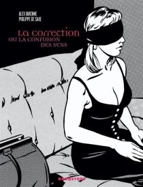 La correction ou La confusion des sens - Philippe deSaxe