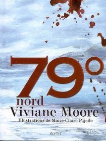 79° nord - VivianeMoore