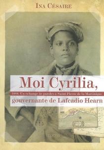 Moi Cyrilia, gouvernante de Lafcadio Hearn : 1888, un échange de paroles à Saint-Pierre de la Martinique - InaCésaire