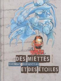 Des miettes et des étoiles - ThomasDuranteau