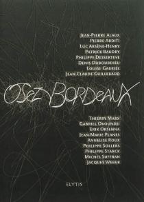 Osez Bordeaux -