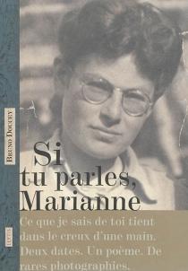 Si tu parles, Marianne - BrunoDoucey