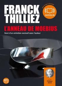 L'anneau de Moebius : suivi d'un entretien exclusif avec l'auteur - FranckThilliez