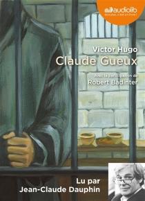 Claude Gueux - VictorHugo