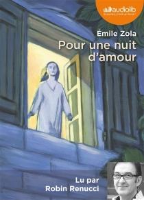 Pour une nuit d'amour - ÉmileZola