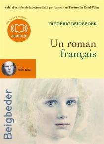 Un roman français - FrédéricBeigbeder