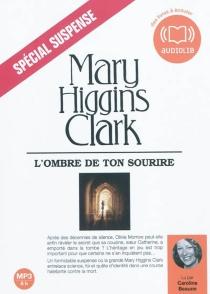 L'ombre de ton sourire - Mary HigginsClark