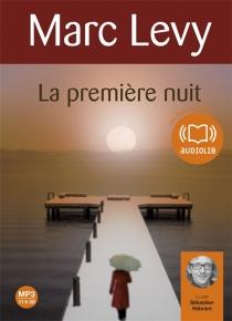 La première nuit - MarcLevy