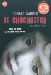 Le chuchoteur - DonatoCarrisi