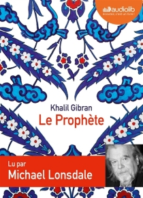 Le prophète - KhalilGibran