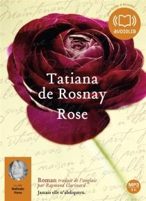 Rose - Tatiana deRosnay