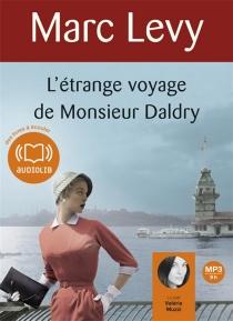L'étrange voyage de monsieur Daldry - MarcLevy