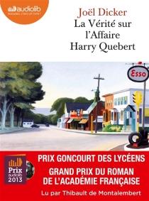 La vérité sur l'affaire Harry Quebert - JoëlDicker