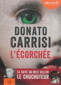 L'écorchée - DonatoCarrisi