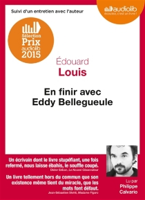 En finir avec Eddy Bellegueule - ÉdouardLouis