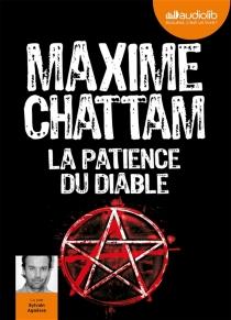 La patience du diable - MaximeChattam