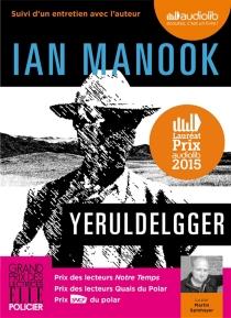Yeruldelgger : suivi d'un entretien avec l'auteur - IanManook