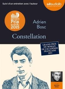 Constellation : suivi d'un entretien avec l'auteur - AdrienBosc
