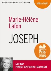 Joseph : suivi d'un entretien avec l'auteure - Marie-HélèneLafon