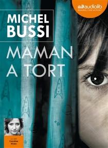 Maman a tort - MichelBussi