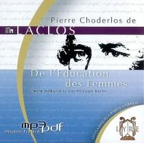 De l'éducation des femmes - Pierre-Ambroise-FrançoisChoderlos de Laclos
