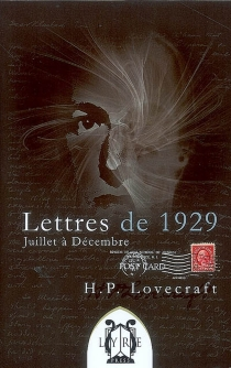 Lettres de 1929 : juillet à décembre - Howard Phillips Lovecraft