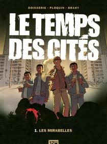 Le temps des cités - PierreBoisserie